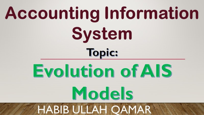 AIS - Accounting Information System Lecture in URDU - Evolution of AIS Models - Manual and Flat file model