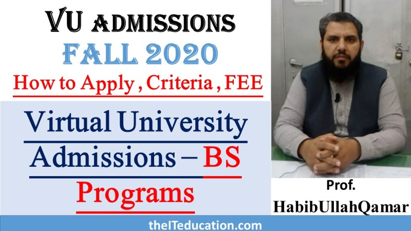 VU Admissions Fall 2020 - BS Programs - Schedule, Fee, Last Date Guide and Test