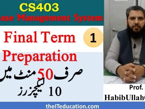 cs403 Final term preparation - Lecture 1-10 VU Short Lectures DBMS
