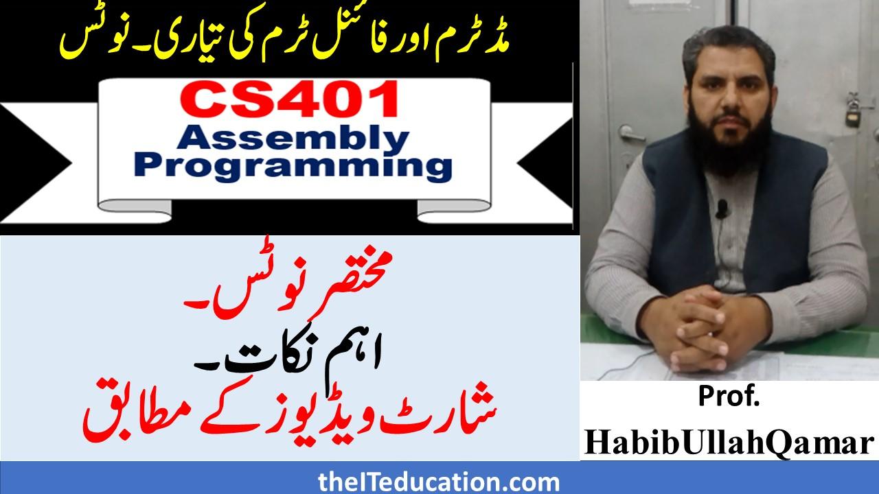 CS401 short Notes Pdf| Midterm & Final Term Preparation | Short Lectures