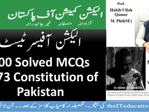 election officer test preparation 100 solved mcqs 1973 constitution of Pakistan