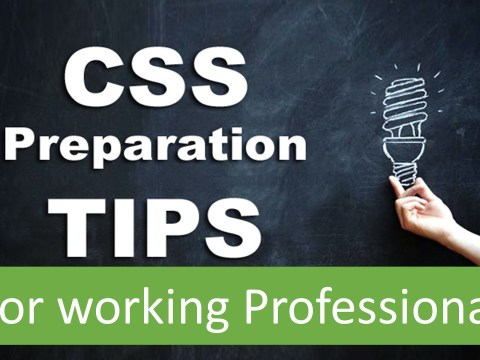 how to prepare for css for working professionals