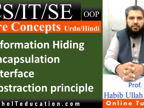 OOP Concepts - Information hiding, abstraction, interface and encapsulation