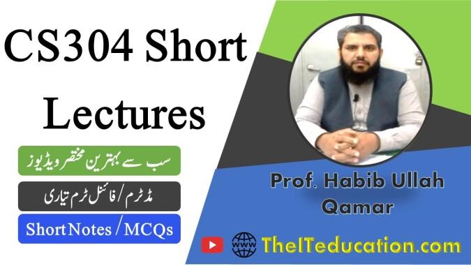 cs304 short lectures - cs304 short notes - cs304 midterm preparation - cs304 final term preparation revised course