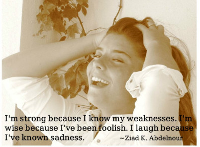 strong because of my weaknesses