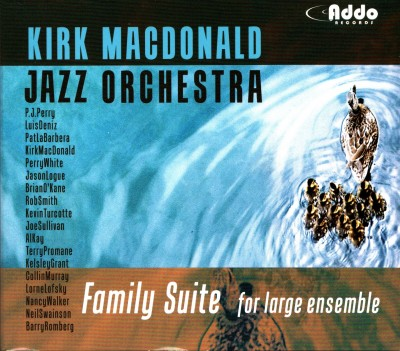 Kirk MacDonald Jazz Orchestra Family Suite