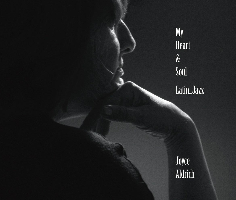 Joyce Aldrich - My Heart and Soul