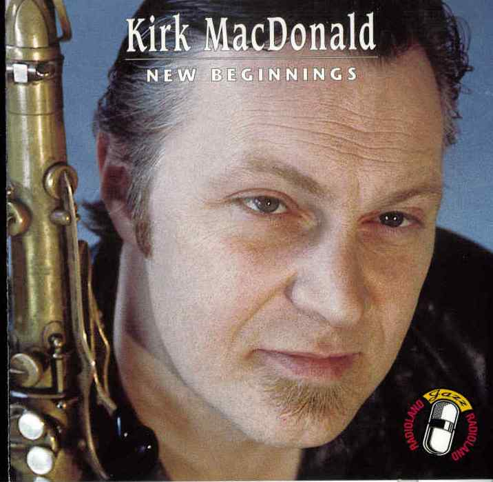 Kirk MacDonald New Beginnings
