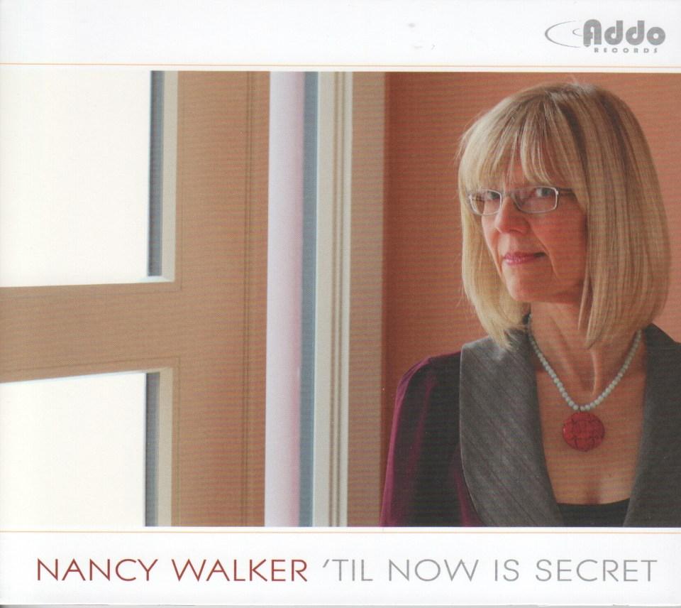 """Nancy Walker """"Till now is Secret"""""""