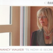 "Nancy Walker ""Till now is Secret"""