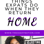 5 Things Expats Do When They Return Home