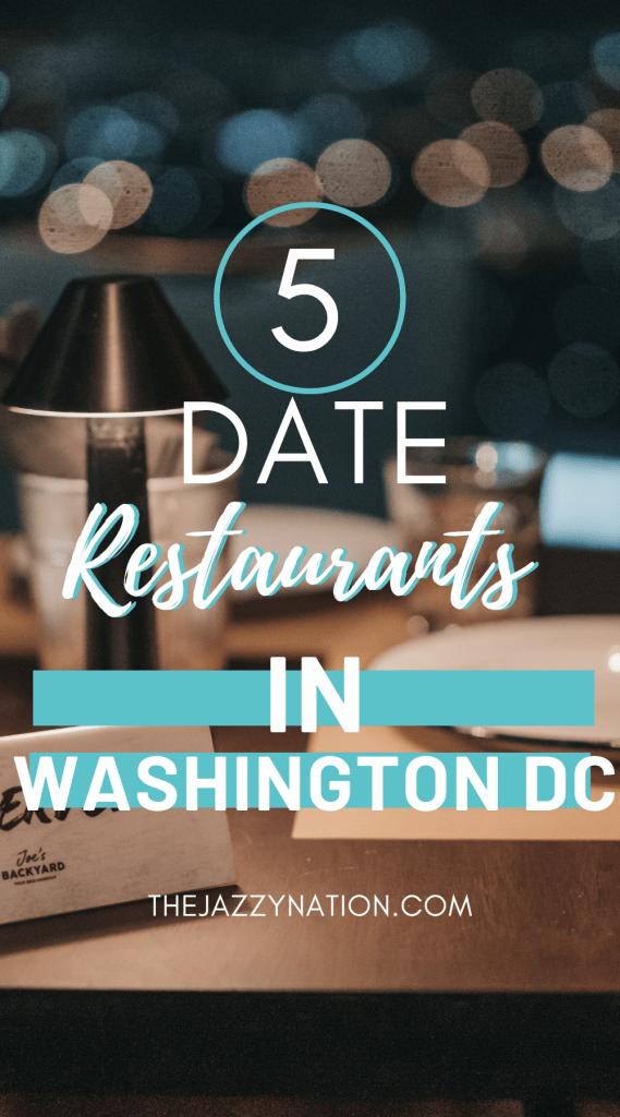 5 Best Date Night Restaurants in Washington DC