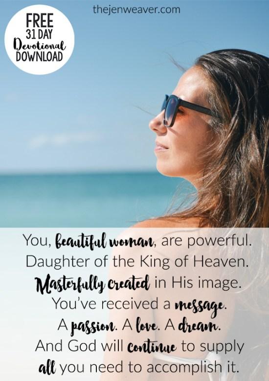 You, beautiful woman, are powerful.