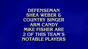 Defenseman Shea Weber & country singer arm candy Mike Fisher are 2 of this team's notable players