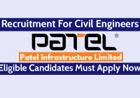Patel Infrastructure Limited Recruitment For Civil Engineers