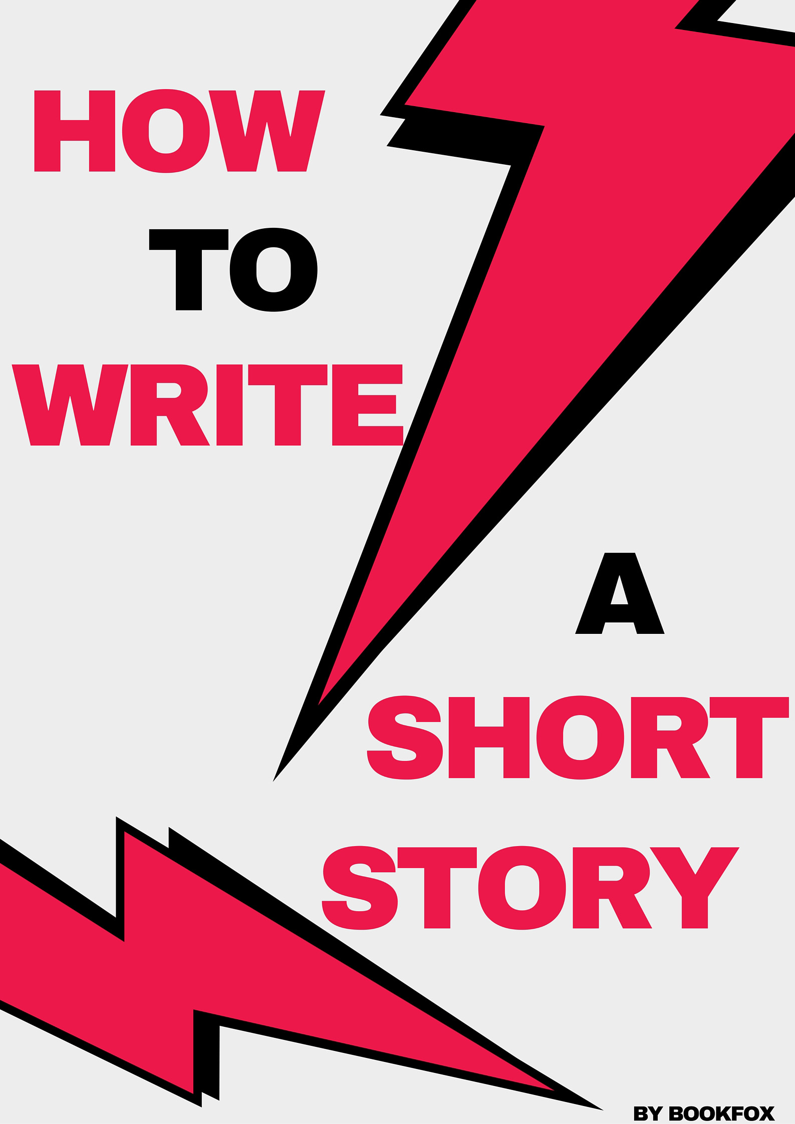 How To Write A Short Story The Complete Guide In 9 Steps