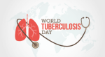 World Tuberculosis Day: Race to Prevent 150,000 Annual Deaths Begins