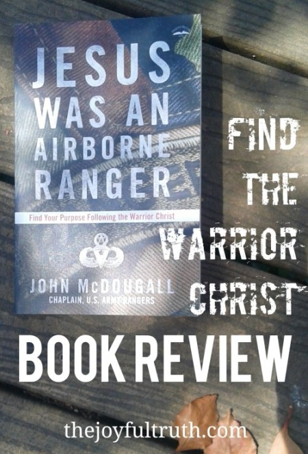 Book Review: Jesus Was An Airborne Ranger by John McDougall