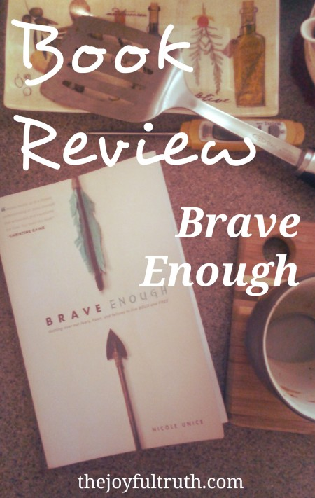Book Review: Brave Enough by Nicole Unice