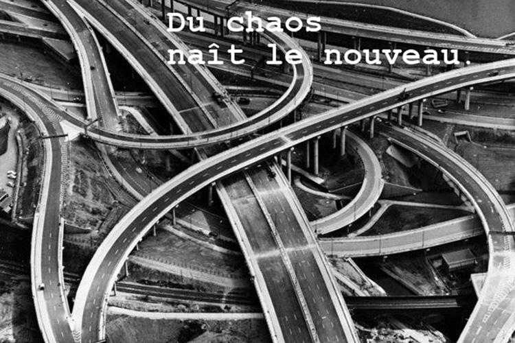 Du chaos naît le nouveau