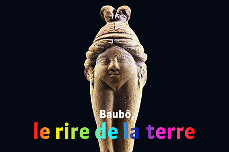 Connaissez-vous Baubô ?