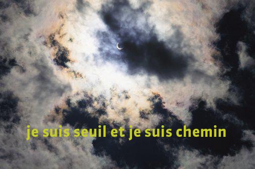 seuil et chemin