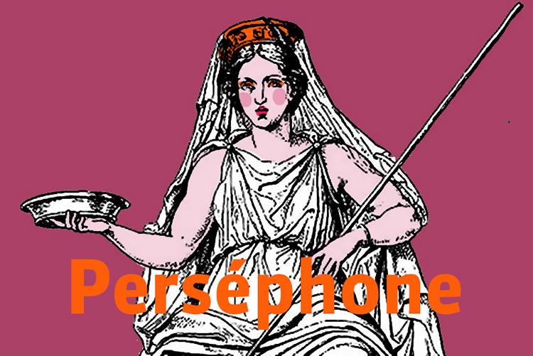Perséphone résonne de tous les printemps