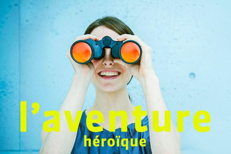 L'aventure héroïque
