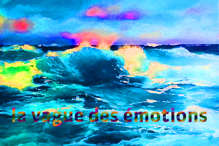 La vague des émotions