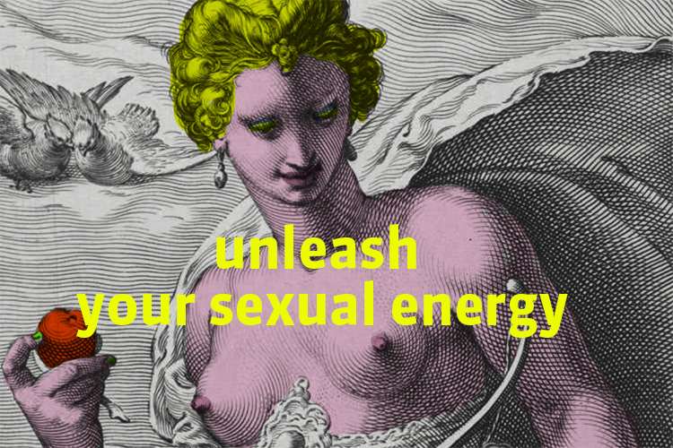 Unleash your sexual energy