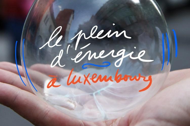 Le plein d'énergie à Luxembourg