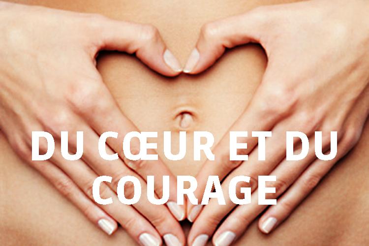 Du cœur et du courage