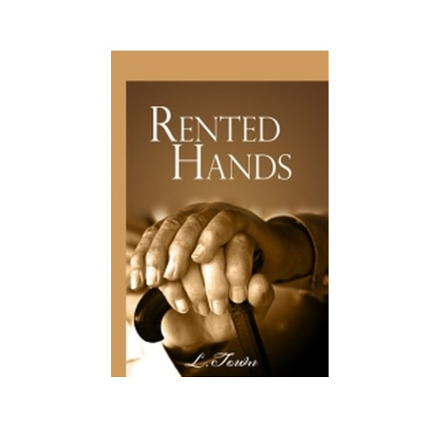 Ever been told NO or you are not qualified-Then you should read Rented Hands