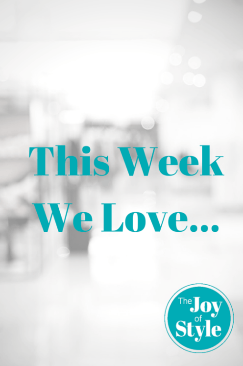 This Week We Love
