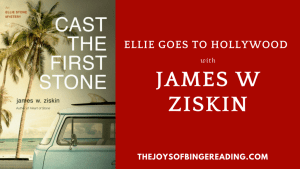 James Ziskin – Ellie Stone Goes To Hollywood