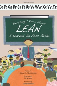 Everything I Know About Lean I Learned in First Grade