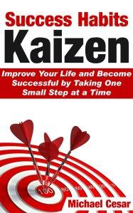 Success Habits: Kaizen by Michael Cesar (kaizen book, kaizen books)