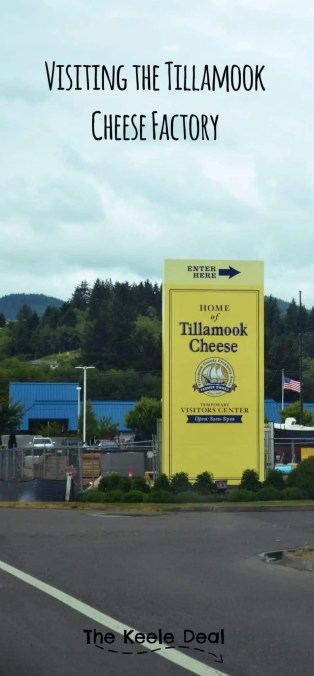 Visiting the Tillamook Cheese Factory - Tillamook Oregon #oregoncoast #travel