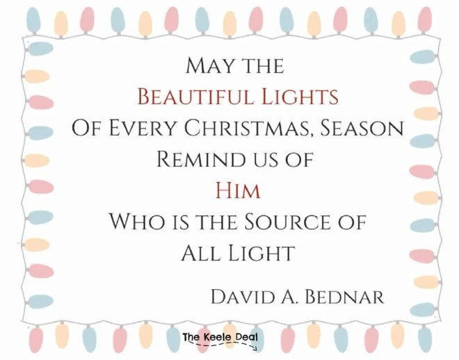 Free Printable Quote: May The Beautiful Lights of Every Christmas Season Remind us of Him Who is the Source of All Light #Christmas #Christmasgiftsidea #Christmasquote