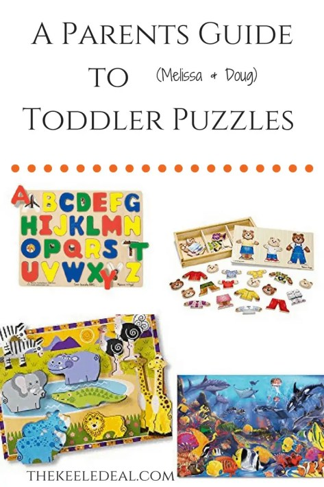 A Parents Guide to Toddler Puzzles thekeeledeal.com #Kids #kidsactivities #learningactivities #puzzles #toddler