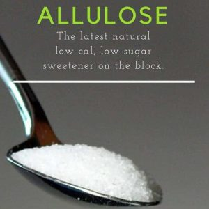 Allulose, The Rare Sugar
