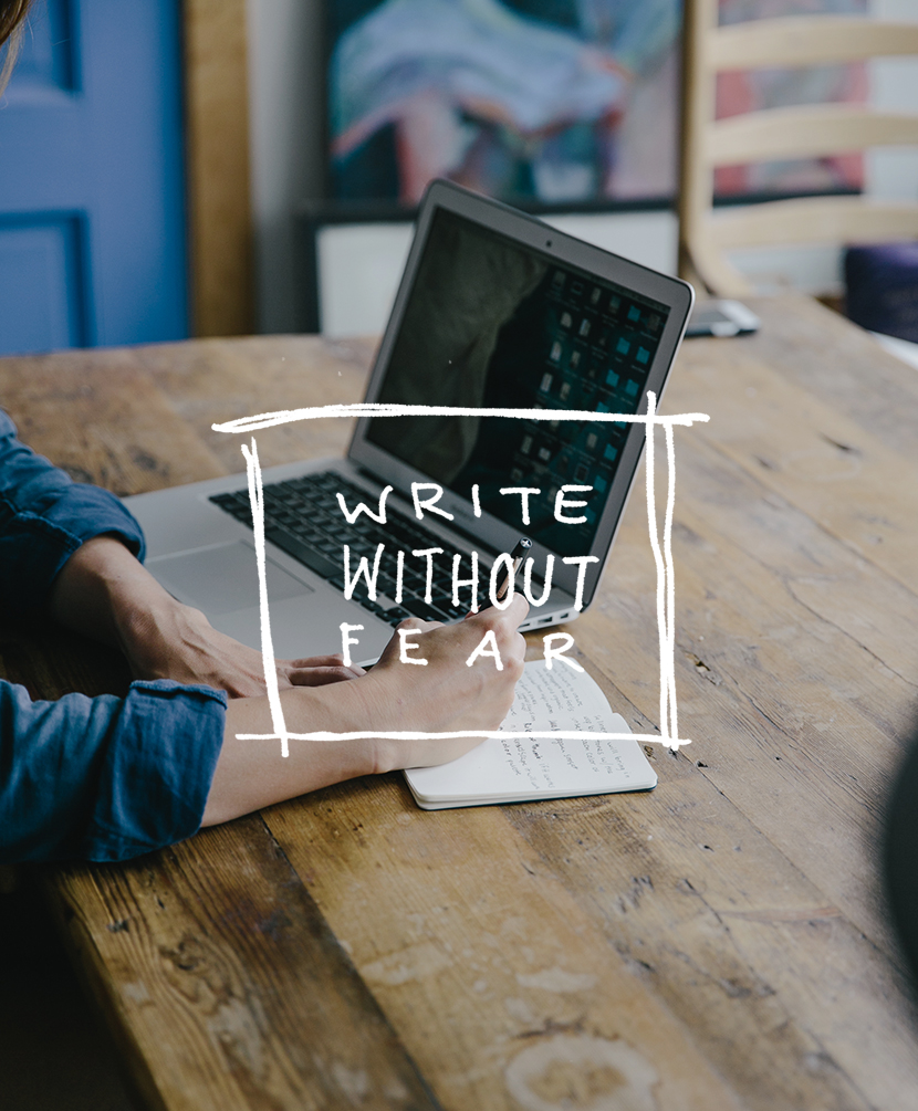 how to write without fear, tips for blogging better, how to blog better, new blogger tips, the fresh exchange tips