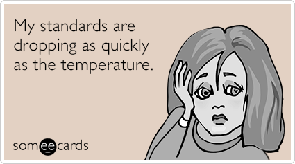 winter-low-standards-cold-fseasonal-ecards-someecards