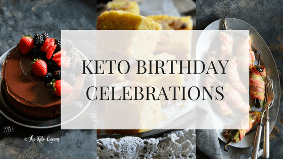 Keto Birthday Celebrations