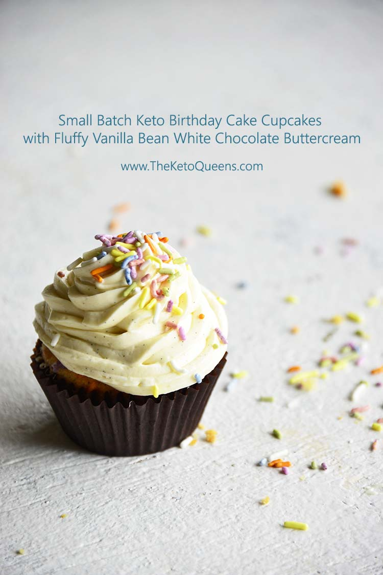 Keto Cupcakes? They exist! Try our delicious small batch Birthday Cake Cupcakes with Fluffy Vanilla Bean White Chocolate Buttercream. They'll change your life, or at least your birthday parties :) #keto #cupcakes #birthday #lowcarb