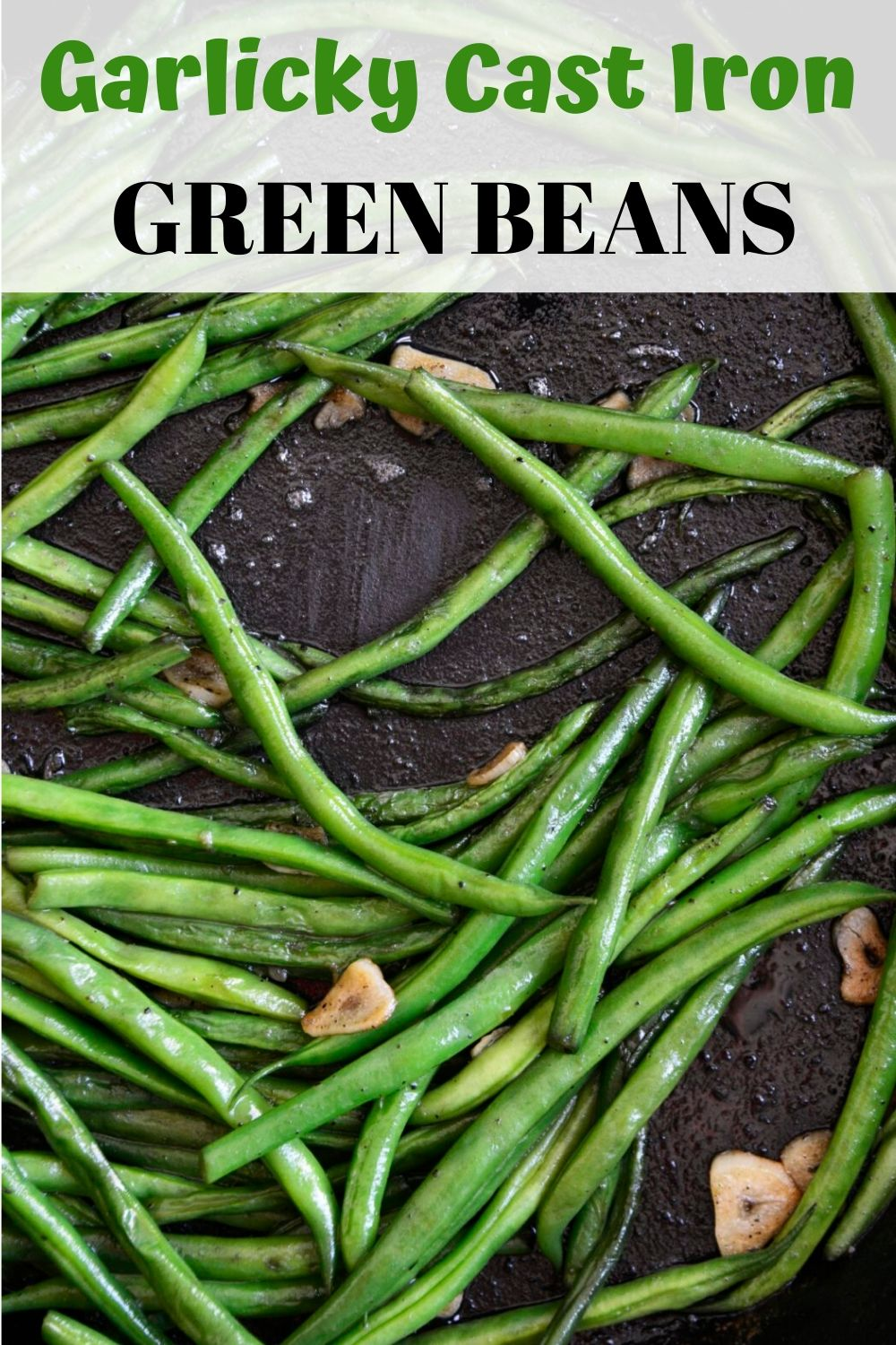 Garlicky Cast Iron Green Beans is a delicious spin on fresh green beans. This low carb side pairs nicely with any entree & is done is less than 25 minutes!