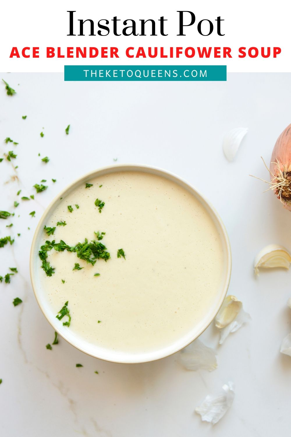 This low carb Instant Pot Ace Blender cauliflower soup basically cooks itself. This soup is made literally with just the push of a button. #ketorecipes #lowcarbrecipes #keto #soup