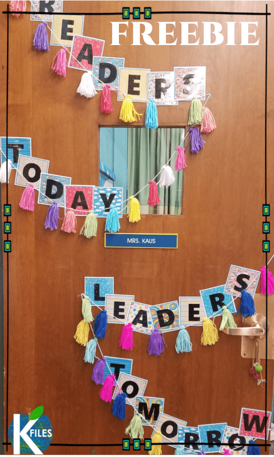 Readers today, leaders tomorrow classroom door display