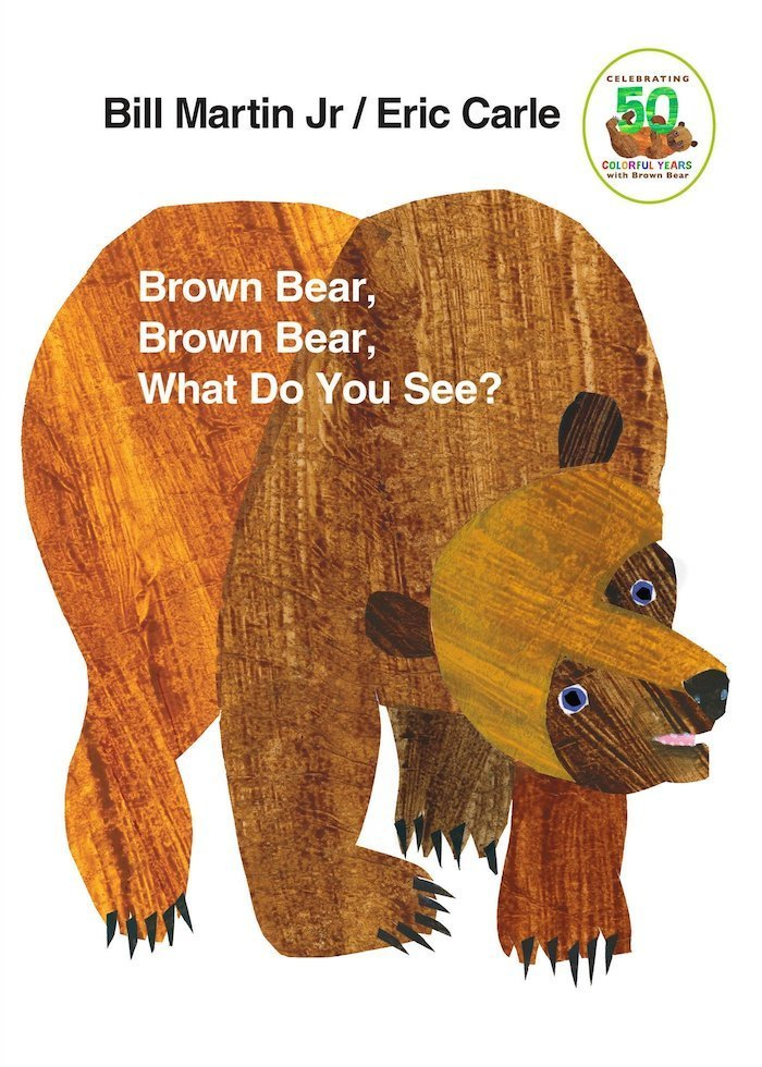 Brown Bear Brown Bear What Do You See? - The Best Books for 1 Year Olds