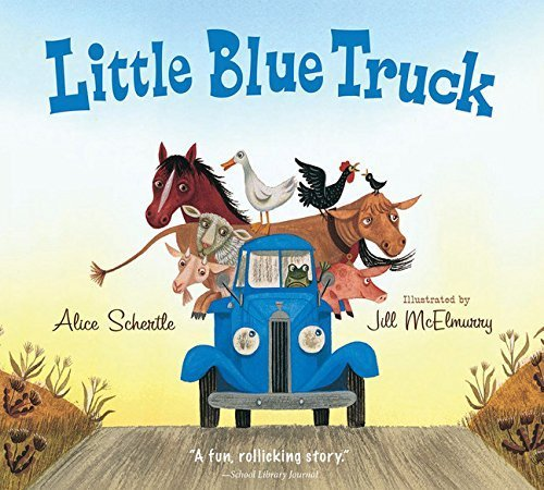 Little Blue Truck - - The Best Books for 1 Year Olds